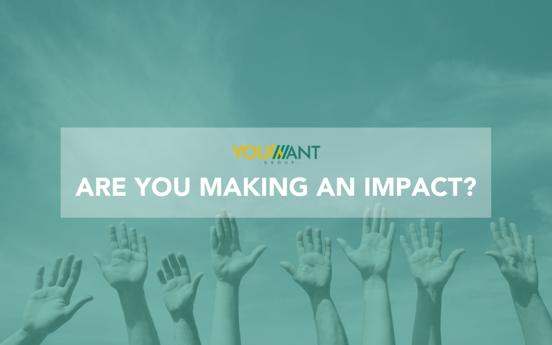 Are you making an impact?