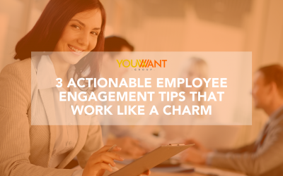 3 Actionable Employee Engagement Tips that Work Like a Charm