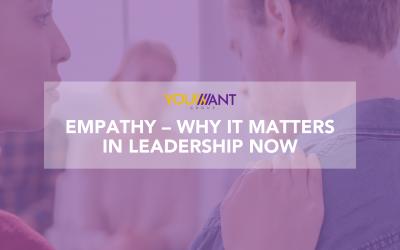Empathy – why it matters in leadership now